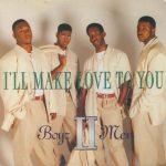 I'll Make Love to You – Boyz II Men