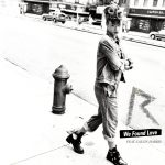 We Found Love – Rihanna