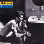 Wicked Game – Chris Isaak