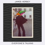 Everyone's Talking – James Hersey Lyrics