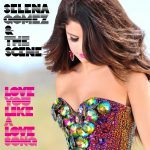 Love You Like a Love Song – Selena Gomez & The Scene Lyrics