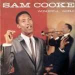 Wonderful World – Sam Cooke Lyrics