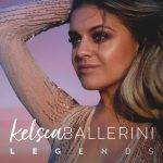 Legends – Kelsea Ballerini Lyrics