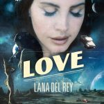 Love – Lana Del Rey Lyrics