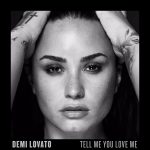 Tell Me You Love Me – Demi Lovato Lyrics