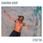 C'est Toi – Cameron Avery Lyrics